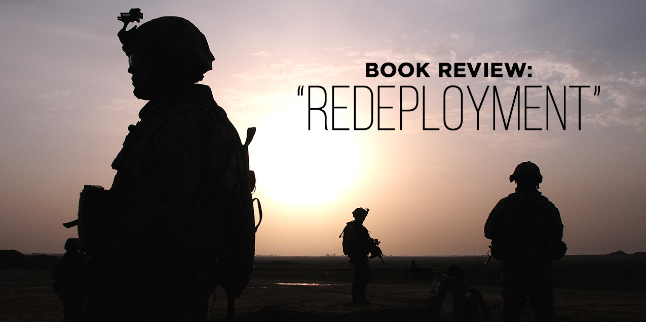 "BOOK REVIEW: ""REDEPLOYMENT"""